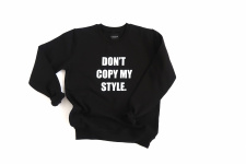 CATWALK CANDY Don't copy my style adult sweater
